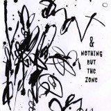 JB Bryan | & Nothing But The Zone | Zerx chap book 68